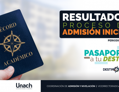 RESULTADOS DEL PROCESO DE ADMISIÓN INICIAL O COMPLEMENTARIO UNACH 2020-1S