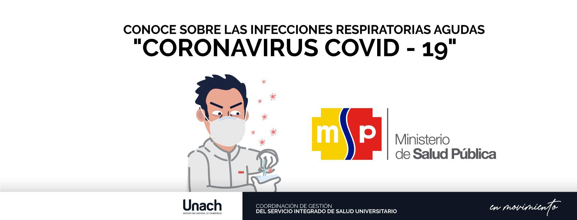 """CONOCE SOBRE LAS INFECCIONES RESPIRATORIAS AGUDAS """"CORONAVIRUS COVID - 19"""""""