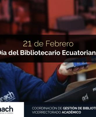 DÍA DEL BIBLIOTECARIO ECUATORIANO