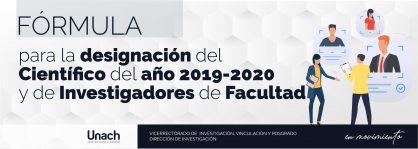 FÓRMULA PARA LA DESIGNACIÓN DEL CIENTÍFICO DEL AÑO 2019 - 2020 Y DE INVESTIGADORES DE FACULTAD