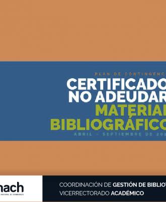 CERTIFICADO DE NO ADEUDAR MATERIAL BIBLIOGRÁFICO