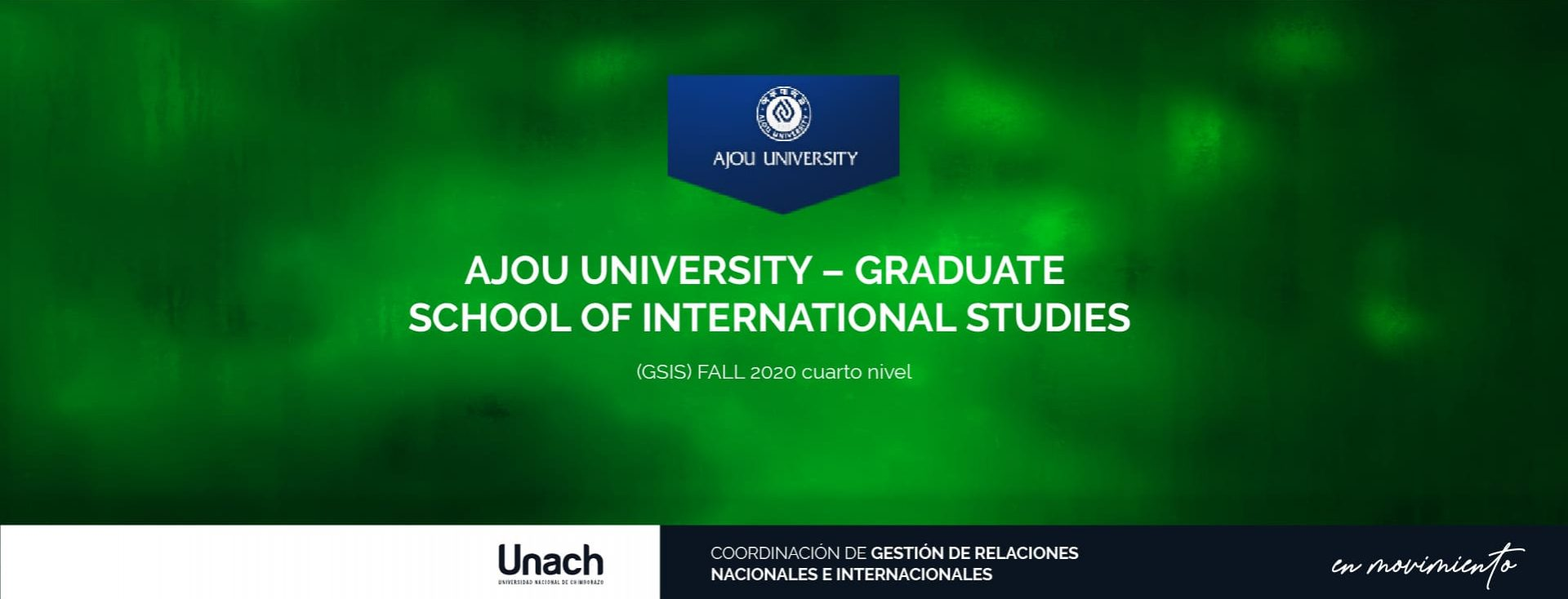 AJOU UNIVERSITY – GRADUATE SCHOOL OF INTERNATIONAL STUDIES (GSIS) FALL 2020 CUARTO NIVEL