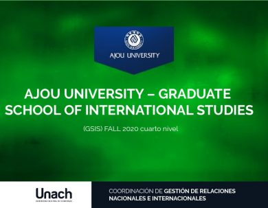 AJOU UNIVERSITY – GRADUATE SCHOOL OF INTERNATIONAL STUDIES (GSIS) FALL 2020 CUARTO NIVEL