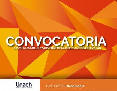 CONVOCATORIA A POSTULACIÓN DE AYUDANTÍAS DE CÁTEDRA O DE INVESTIGACIÓN