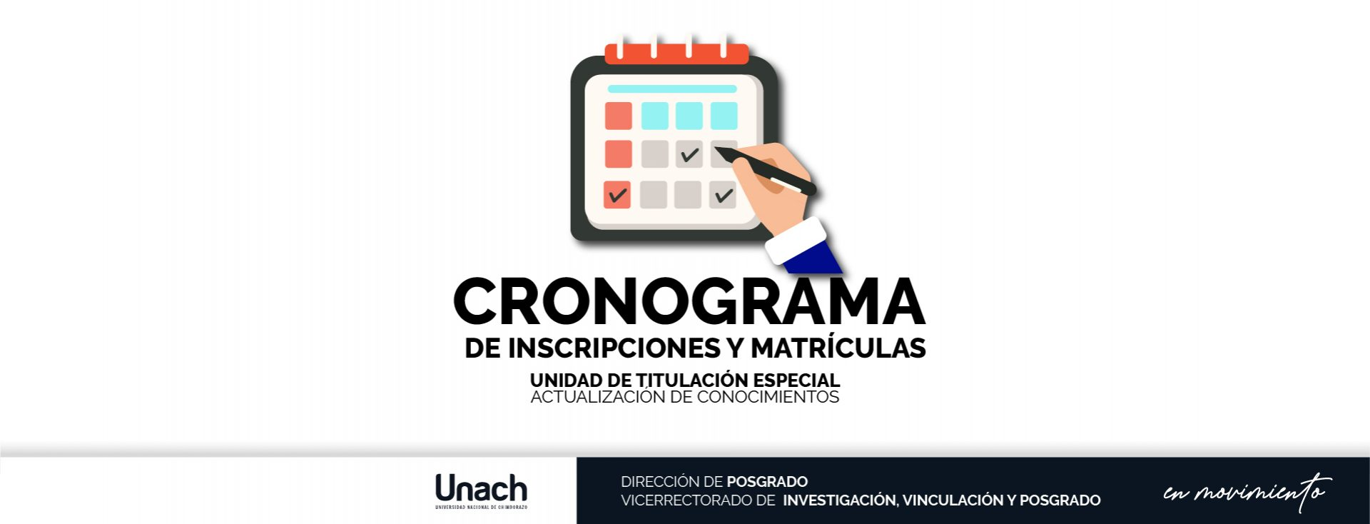 CRONOGRAMA  DE INSCRIPCIONES Y MATRÍCULAS