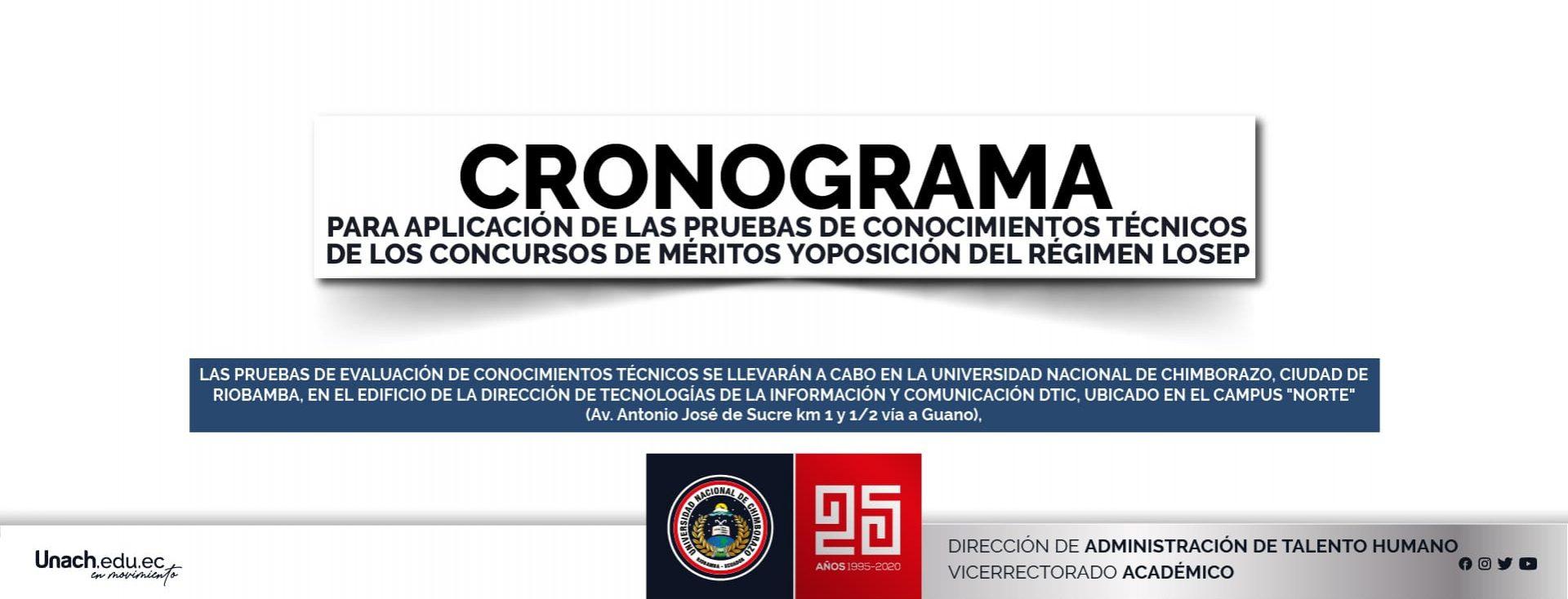 CRONOGRAMA PARA APLICACIÓN DE LAS PRUEBAS DE CONOCIMIENTOS TÉCNICOS DE LOS CONCURSOS DE MÉRITOS Y OPOSICIÓN DEL RÉGIMEN LOSEP