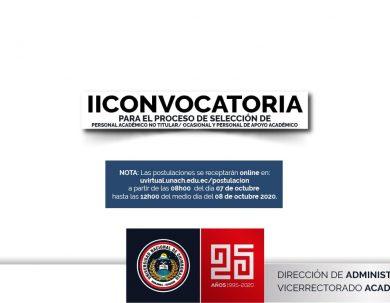 II CONVOCATORIA para el PROCESO DE POSTULACIÓN EN LÍNEA Y POSTERIOR SELECCIÓN DE PERSONAL ACADÉMICO NO TITULAR/ OCASIONAL