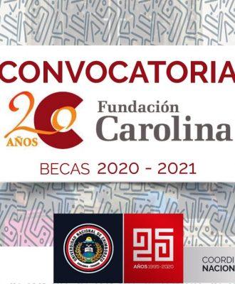 CONVOCATORIAS DE BECAS 2020-21 DE LA FUNDACIÓN CAROLINA