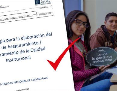 LA UNACH ELABORA SU PLAN DE ASEGURAMIENTO DE LA CALIDAD