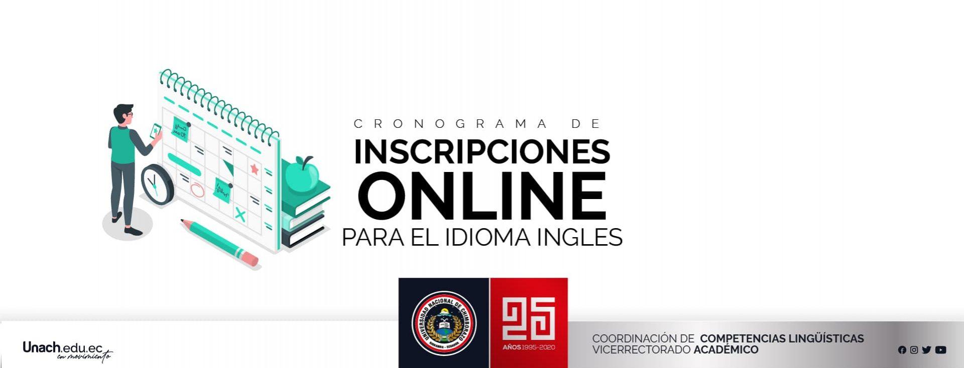CRONOGRAMA DE INSCRIPCIONES ONLINE PARA EL IDIOMA INGLÉS