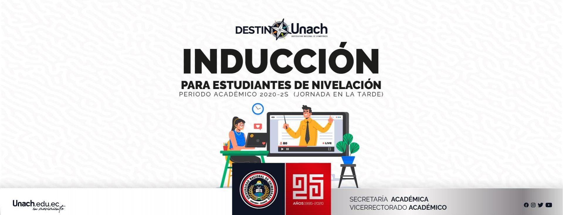 INDUCCIÓN PARA ESTUDIANTES DE NIVELACIÓN PERIODO ACADÉMICO 2020-2S