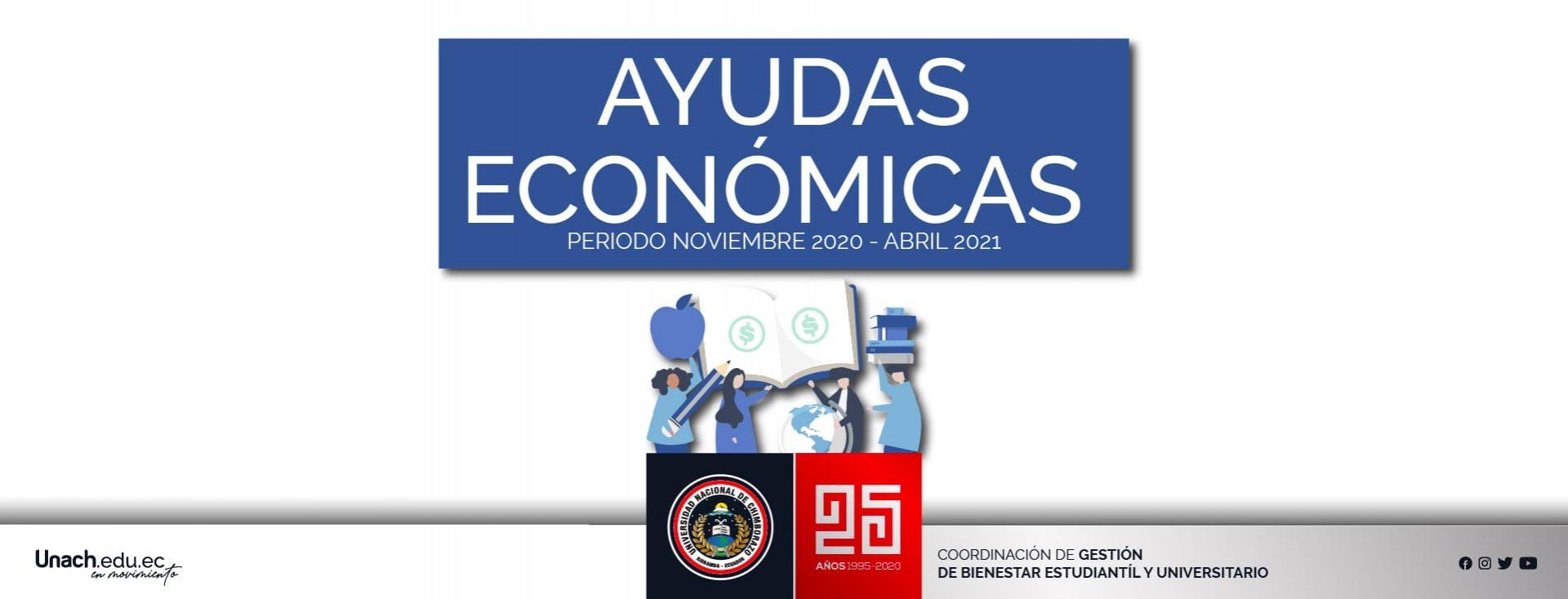 AYUDAS ECONOMICAS DE RÉGIMEN ESPECIAL  PERIODO NOVIEMBRE 2020 - ABRIL 2021