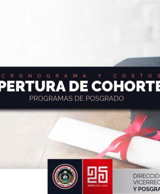 CRONOGRAMA Y COSTOS APERTURA DE COHORTES PROGRAMAS DE POSGRADO