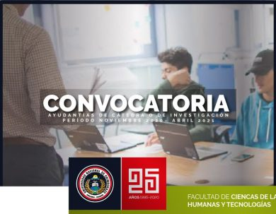 CONVOCATORIA A POSTULACIÓN DE AYUDANTÍAS DE CÁTEDRA O DE INVESTIGACIÓN (PERÍODO NOVIEMBRE 2020– ABRIL 2021)