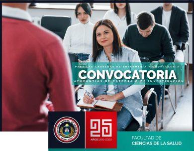 CONVOCATORIA A POSTULACIÓN DE AYUDANTÍAS DE CÁTEDRA Y DE INVESTIGACIÓN PERÍODO NOVIEMBRE 2020 - ABRIL 2021 PARA LAS CARRERAS DE ENFERMERÍA Y ODONTOLOGÍA