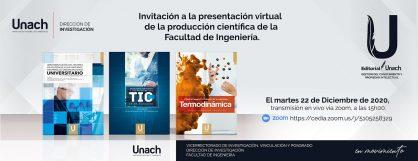 PRESENTACIÓN VIRTUAL DE LA PRODUCCIÓN CIENTÍFICA DE LA FACULTAD DE INGENIERÍA