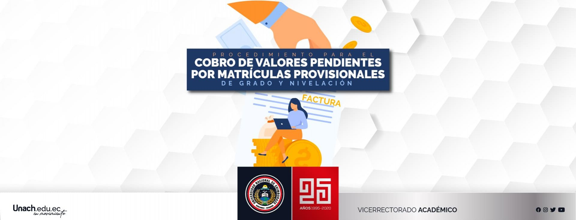 PROCEDIMIENTO PARA EL COBRO DE VALORES PENDIENTES POR MATRICULAS PROVISIONALES DE LOS ESTUDIANTES DE GRADO Y NIVELACIÓN