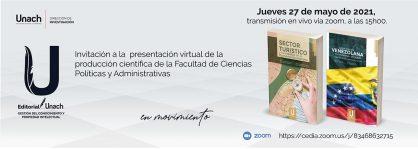 INVITACIÓN A LA PRESENTACIÓN DE LA PRODUCCIÓN CIENTÍFICA DE LA FACULTAD DE CIENCIAS POLÍTICAS Y ADMINISTRATIVAS