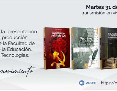 INVITACIÓN A LA PRESENTACIÓN VIRTUAL DE LA PRODUCCIÓN CIENTÍFICA DE LA FACULTAD DE CIENCIAS DE LA EDUCACIÓN HUMANAS Y TECNOLOGÍAS