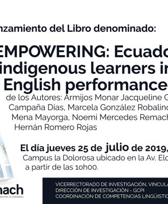 LANZAMIENTO DEL LIBRO: EMPOWERING ECUADORIAN INDIGENOUS LEARNERS IN THEIR ENGLISH PERFORMANCE