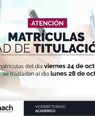 MATRÍCULAS EN LA UNIDAD DE TITULACIÓN ESPECIAL