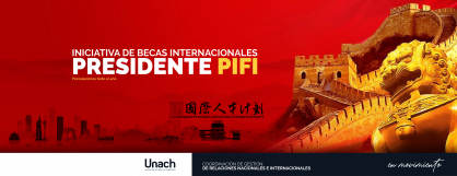 INICIATIVA DE BECAS INTERNACIONALES PRESIDENTE PIFI