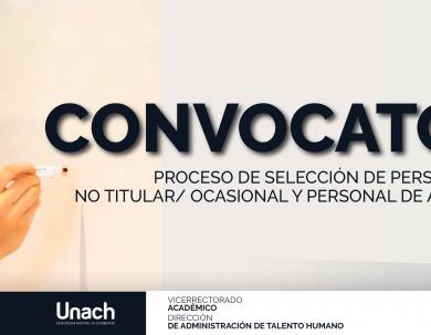 PROCESO DE SELECCIÓN DE PERSONAL ACADÉMICO NO TITULAR/ OCASIONAL Y PERSONAL DE APOYO ACADÉMICO
