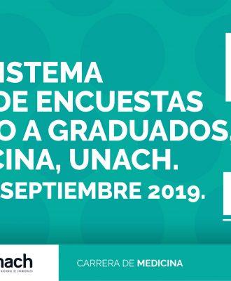 DIFUSIÓN DEL SISTEMA Y RESULTADOS DE ENCUESTAS DE SEGUIMIENTO A GRADUADOS, CARRERA MEDICINA, UNACH. PERIODO ABRIL – SEPTIEMBRE 2019.