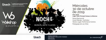 NOCHE DE ARTE MÚSICA Y LUCES