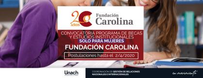 CONVOCATORIA BECAS DE POSGRADO  FUNDACIÓN CAROLINA SOLO MUJERES