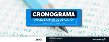 CRONOGRAMA PARA EL EXAMEN DE UBICACIÓN EN EL IDIOMA INGLÉS PERIODO MARZO AGOSTO  2020