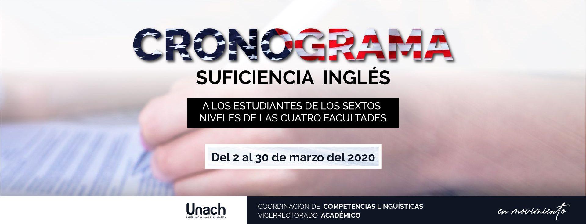 CRONOGRAMA EXÁMENES DE SUFICIENCIA INGLÉS PARA LOS SEXTOS SEMESTRES DE TODAS LAS FACULTADES