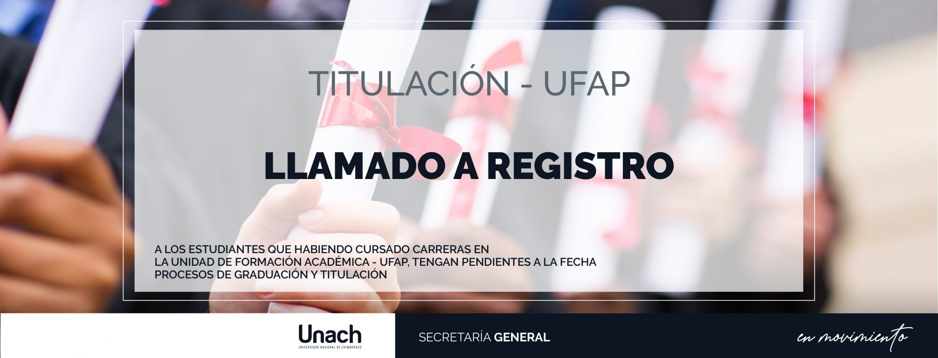 LLAMADO A REGISTRO, TITULACIÓN - UFAP