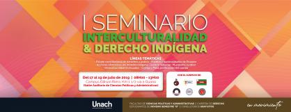I SEMINARIO DE INTERCULTURALIDAD Y DERECHO INDÍGENA