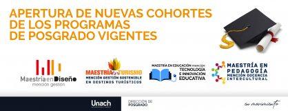 APERTURA DE NUEVAS COHORTES DE LOS PROGRAMAS  DE POSGRADO VIGENTES
