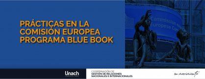 PRÁCTICAS EN LA  COMISIÓN EUROPEA  PROGRAMA BLUE BOOK